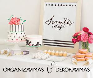 Šventės idėja - renginių ir švenčių dekroavimas ir organizavimas